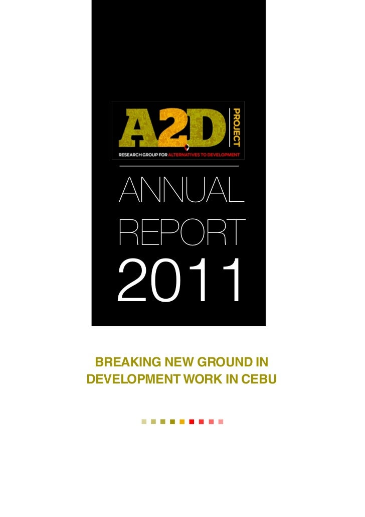 ANNUAL   REPORT   2011 BREAKING NEW GROUND INDEVELOPMENT WORK IN CEBU