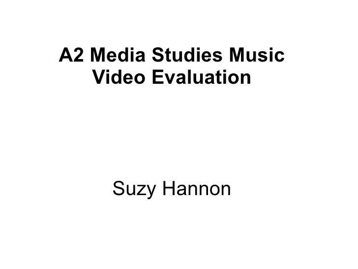 A2 Media Studies Music Video Evaluation