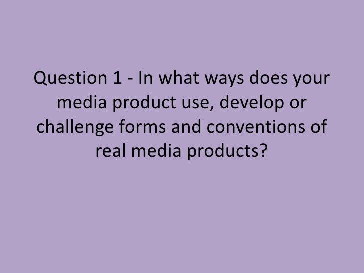 Evaluation Question 1+2