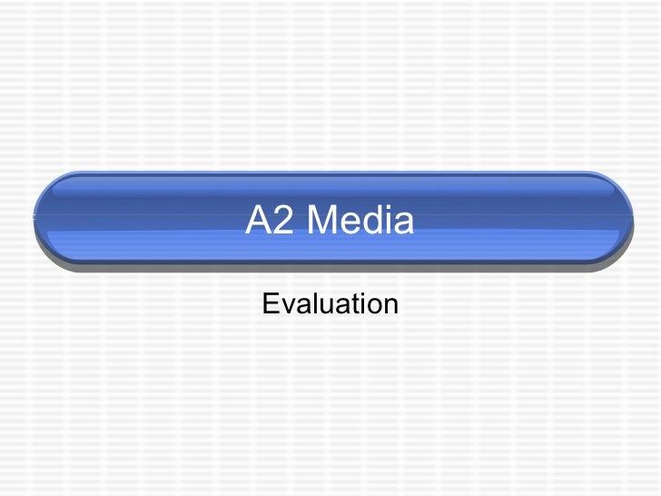 A2 evaluation briefing
