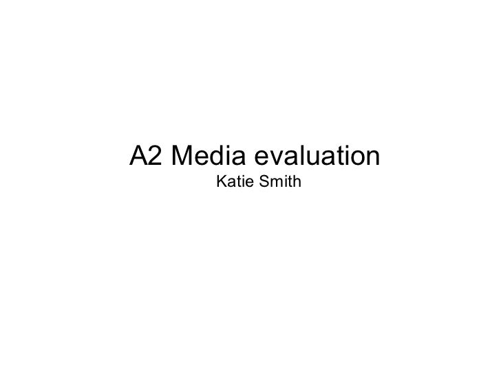 A2 Media evaluation      Katie Smith