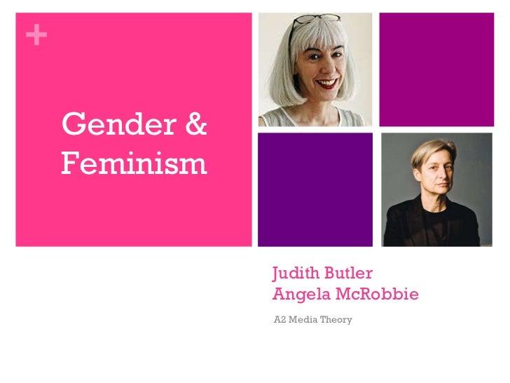 Judith Butler Angela McRobbie A2 Media Theory Gender & Feminism