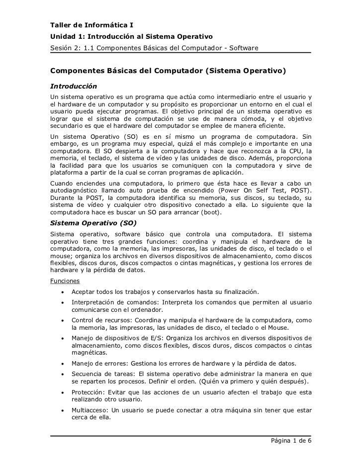 Taller de Informática IUnidad 1: Introducción al Sistema OperativoSesión 2: 1.1 Componentes Básicas del Computador - Softw...