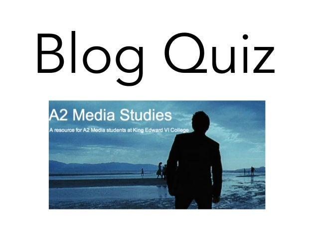 A2 media blog quiz