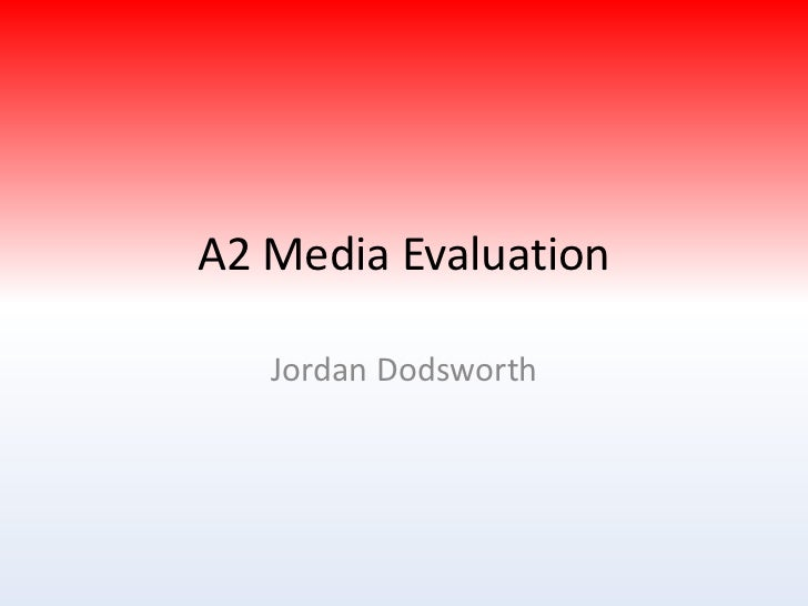A2 media evaluation   final