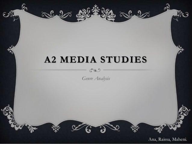 A2 Media Studies - Genre Analysis
