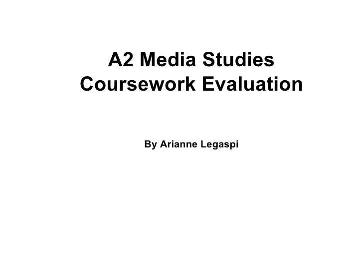 A2 Media Studies Coursework Evaluation