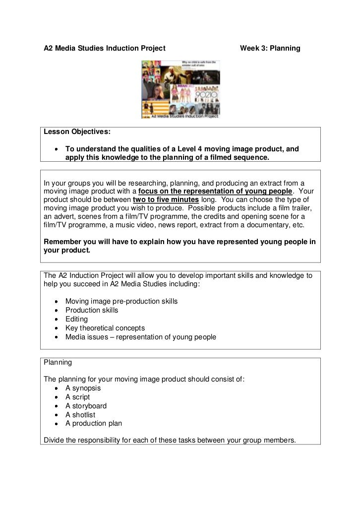 A2 Media Studies Induction ProjectWeek 3: Planning<br />Lesson Objectives:  To understand the qualities of a Level 4 movin...
