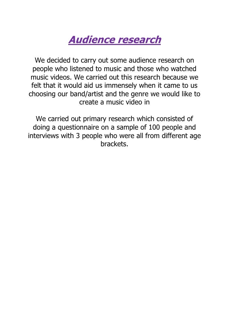 Audience research <br />We decided to carry out some audience research on people who listened to music and those who watch...