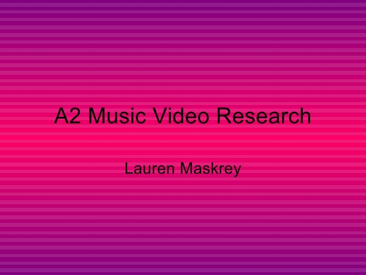 A2 music video research 3