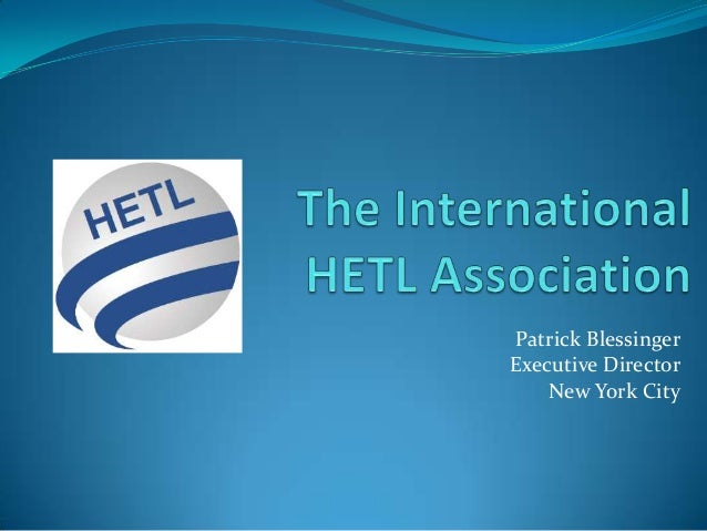 Patrick Blessinger: The International HETL Association