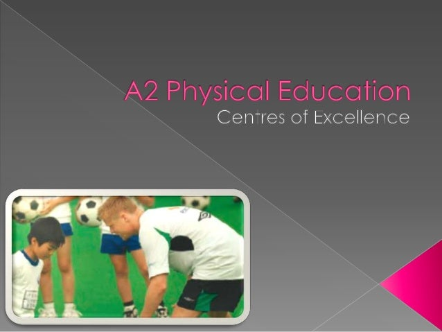 A2 PE Centres of Excellence Task