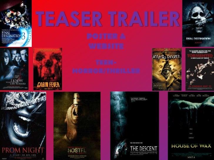 TEASER TRAILER<br />POSTER & WEBSITE<br />TEEN- HORROR/THRILLER<br />