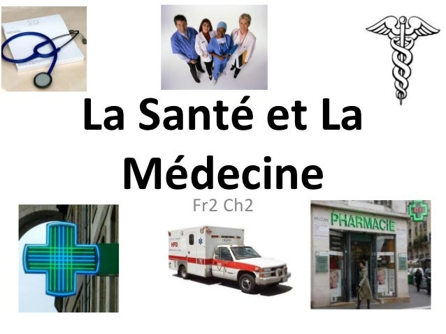 La Santé et La  Médecine     Fr2 Ch2