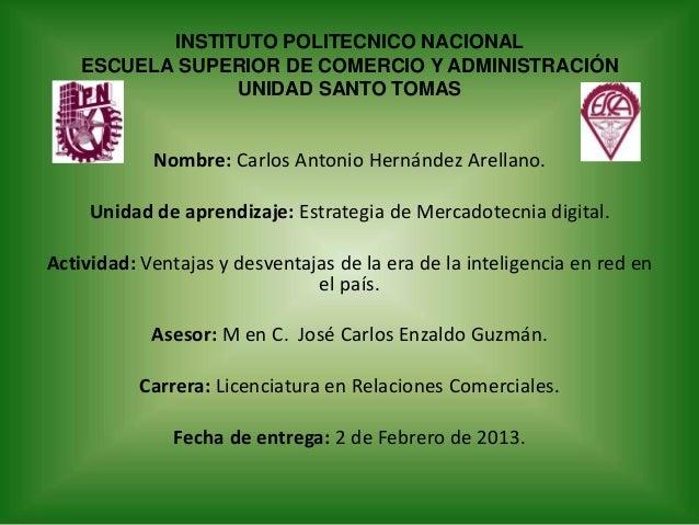 INSTITUTO POLITECNICO NACIONAL    ESCUELA SUPERIOR DE COMERCIO Y ADMINISTRACIÓN                 UNIDAD SANTO TOMAS        ...