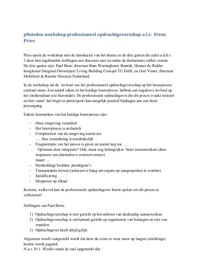 pNotulen  workshop  professioneel  opdrachtgeverschap  o.l.v.    Frens   Pries   Pries opent de workshop m...