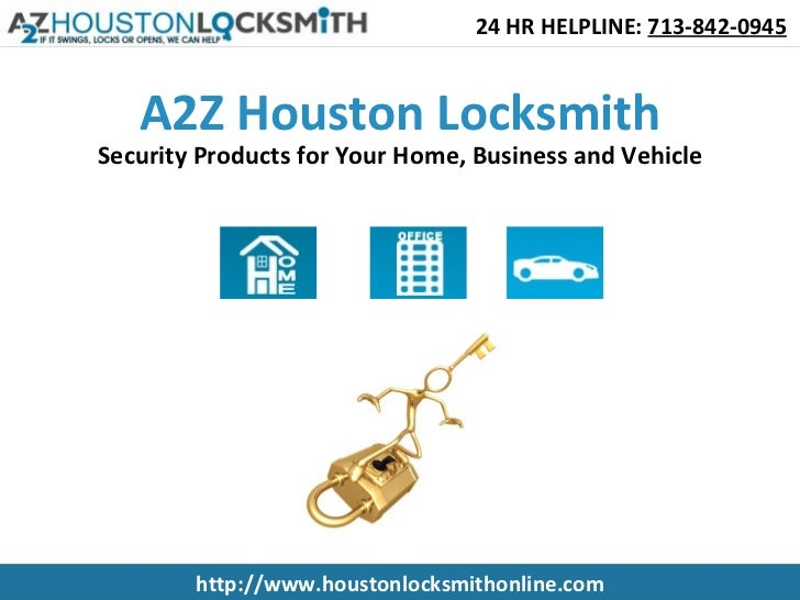 A2Z Houston Locksmith Security Products for Your Home, Business and Vehicle