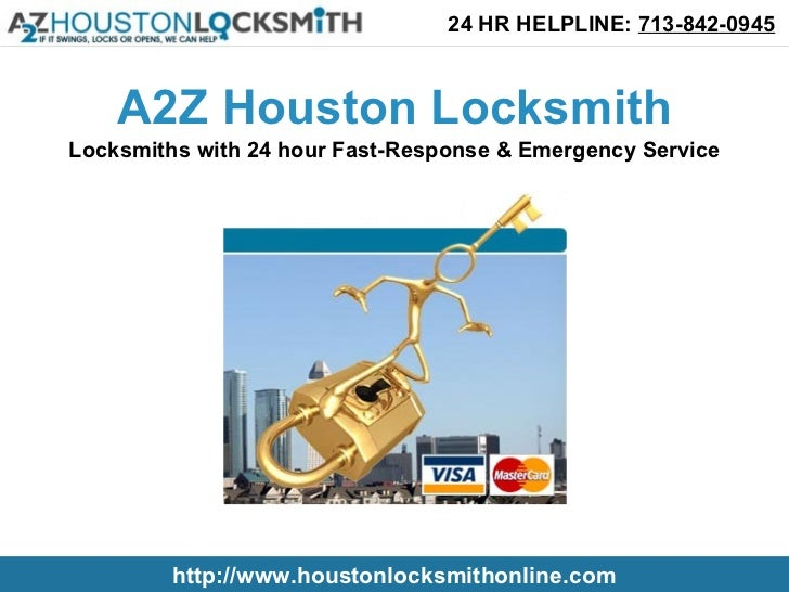 A2Z Houston Locksmith Services for Residential, Commercial and Auto Industry