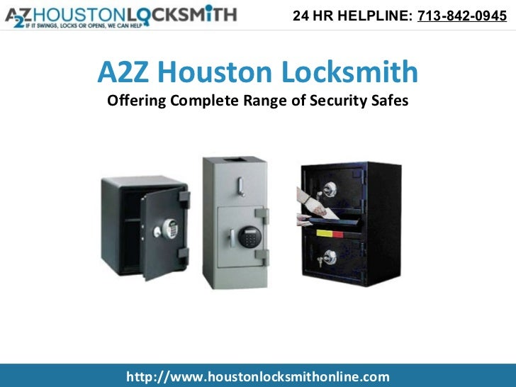 A2Z Houston Locksmith Offering Complete Range of Security Safes