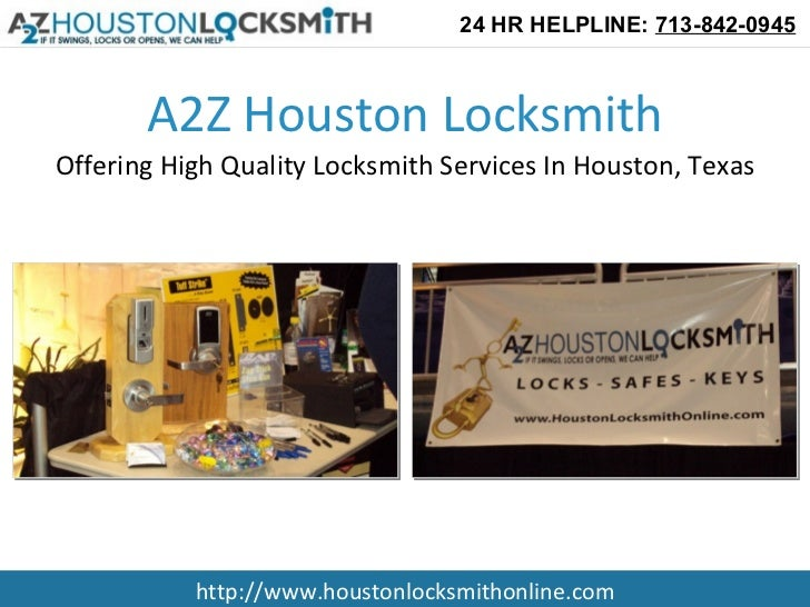 A2Z Houston Locksmith Offering High Quality Locksmith Services In Houston, Texas