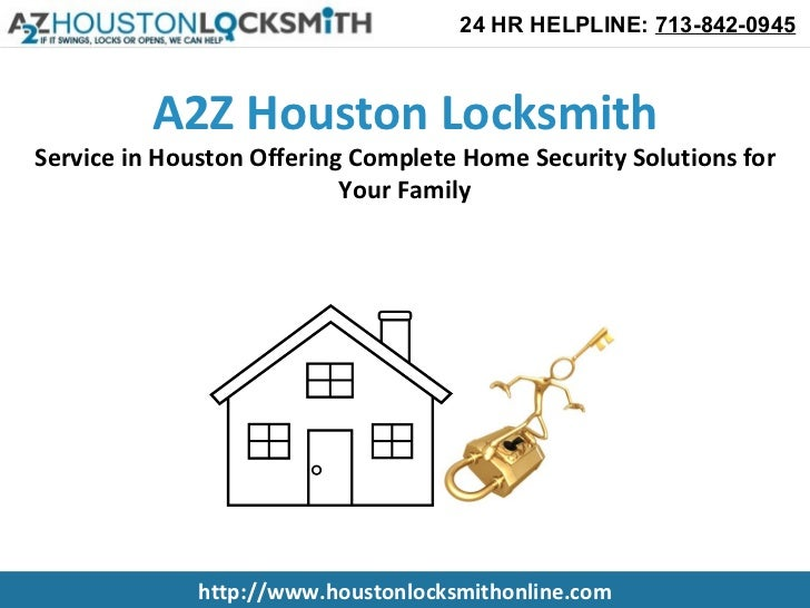 A2Z Residential Locksmith Service in Houston Offering Complete Home Security Solutions for Your Family