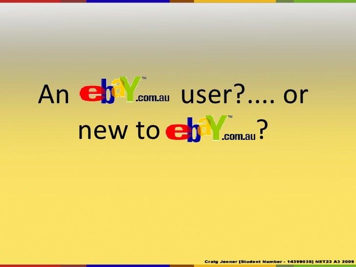 An eBayuser?.... or new to eBay?<br />