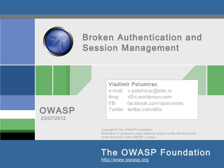 Broken Authentication and             Session Management                     Vladimir Polumirac                     e-mail...