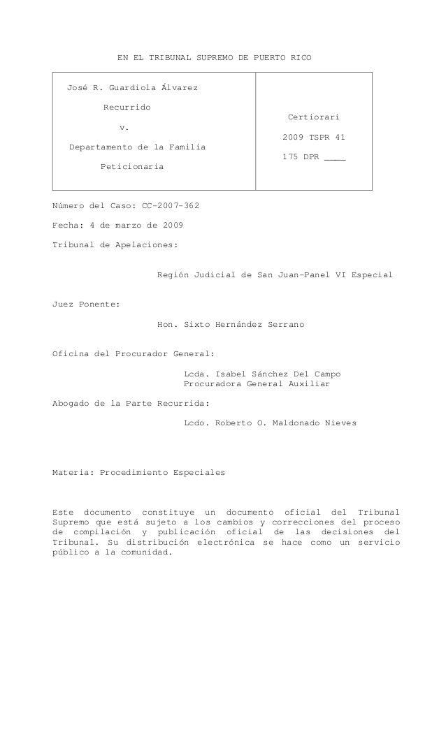 EN EL TRIBUNAL SUPREMO DE PUERTO RICO José R. Guardiola Álvarez Recurrido v. Departamento de la Familia Peticionaria Certi...