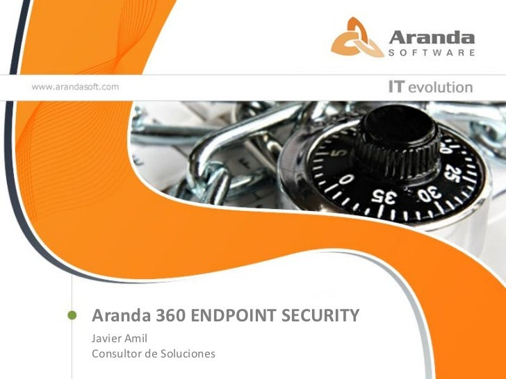 Aranda 360 ENDPOINT SECURITYDiego Fernando Montoya PazGerente Regional – Zona Andina