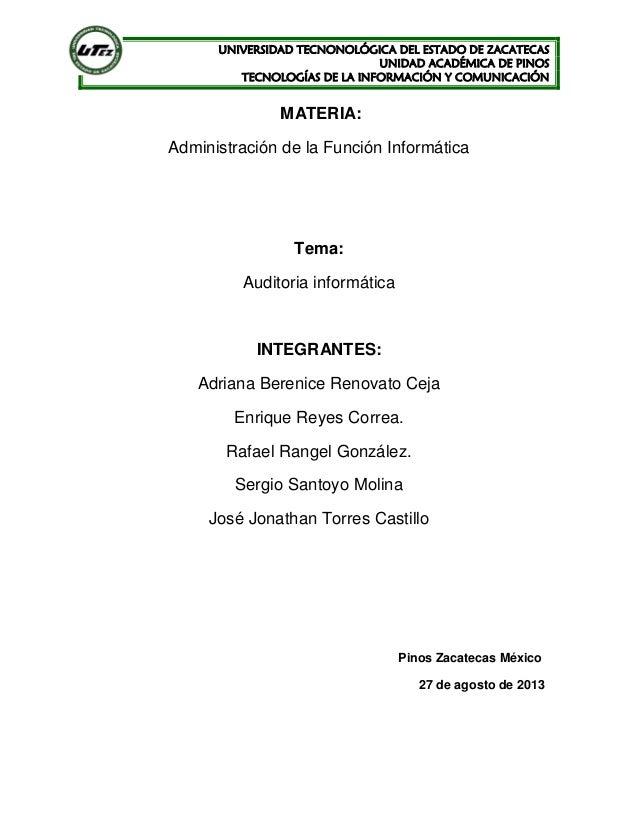 UNIVERSIDAD TECNONOLÓGICA DEL ESTADO DE ZACATECAS UNIDAD ACADÉMICA DE PINOS TECNOLOGÍAS DE LA INFORMACIÓN Y COMUNICACIÓN M...