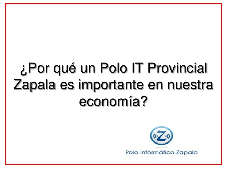 ¿Por qué un Polo IT Provincial Zapala es importante en nuestra           economía?