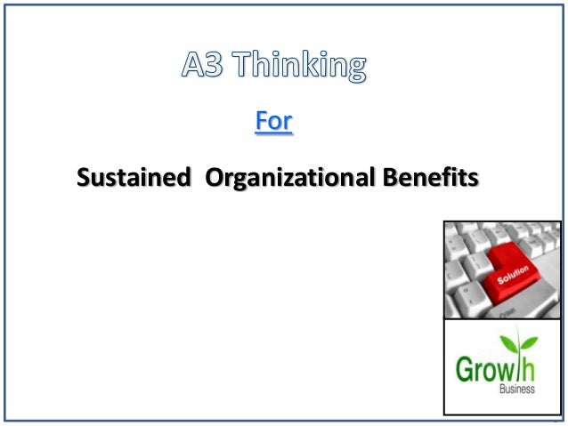 1 For Sustained Organizational Benefits