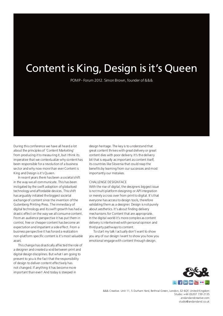 Content is King, Design is it's Queen                                          POMP - Forum 2012. Simon Brown, founder of ...