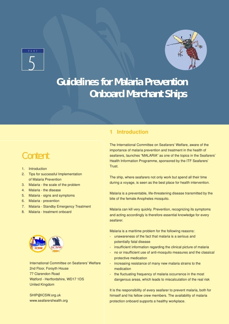Guidelines for Malaria Prevention Onboard Merchant Ships        P A R T          5                        Guidelines for M...