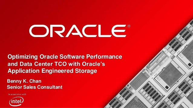 <Insert Picture Here>  Optimizing Oracle Software Performance and Data Center TCO with Oracle's Application Engineered Sto...