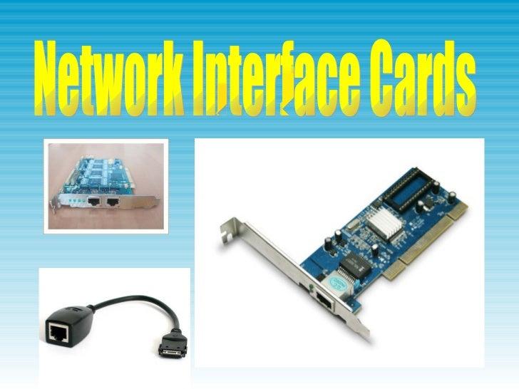 RJ45         LC           BNC            Wired     Fiber optic   CoaxialDongles     netcard