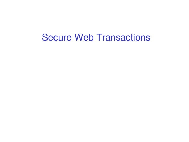 Secure Web Transaction