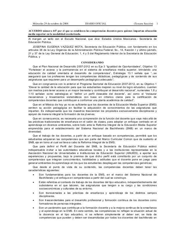 Miércoles 29 de octubre de 2008 DIARIO OFICIAL (Tercera Sección) 1 ACUERDO número 447 por el que se establecen las compete...
