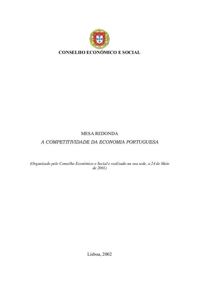 CONSELHO ECONÓMICO E SOCIAL MESA REDONDA A COMPETITIVIDADE DA ECONOMIA PORTUGUESA (Organizado pelo Conselho Económico e So...