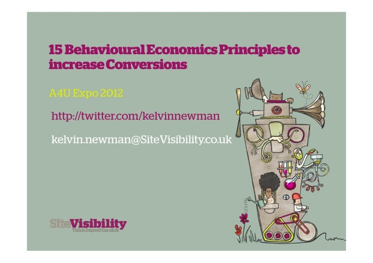 15 Behavioural Economics Principles to increase Conversions  #a4uexpo