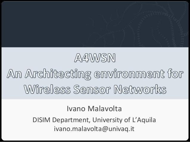 A4WSN: an Architecting environment 4 Wireless Sensor Networks