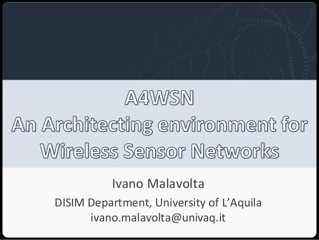 Università degli Studi dell'Aquila                              Ivano MalavoltaDISIM Department, University of L'Aquila   ...