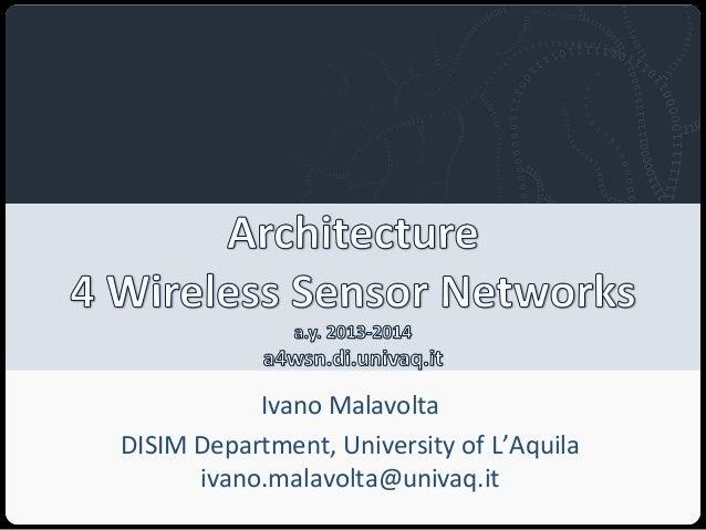 Architecture 4 Wireless Sensor Networks