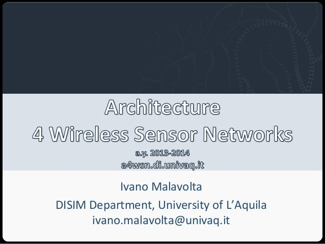 Architecture 4 Wireless Sensor Networks