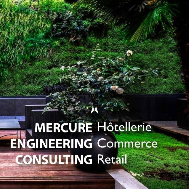 MERCURE ENGINEERING CONSULTING Hôtellerie Commerce Retail