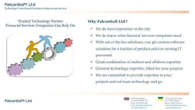 FalconSoft Ltd Technology Consulting & Nearshore Outsourcing Services  Trusted Technology Partner Financial Services Compa...
