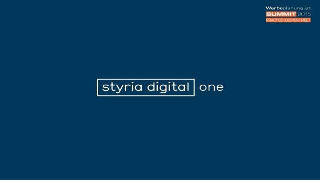 Portfolio sd one über 35 Portale 3,7 Mio. UU/M1 1,1 Mio. UC/T2 1| ÖWA Plus 2014-IV styria digital one 2| ÖWA Basic März 20...