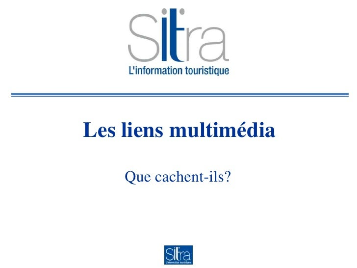 A6   Liens multimedia Sitra