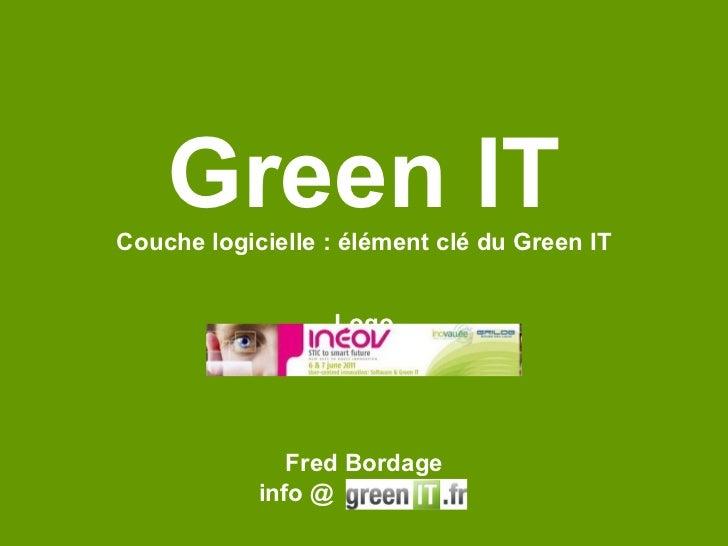 Green IT Couche logicielle : élément clé du Green IT Logo Fred Bordage info @  .