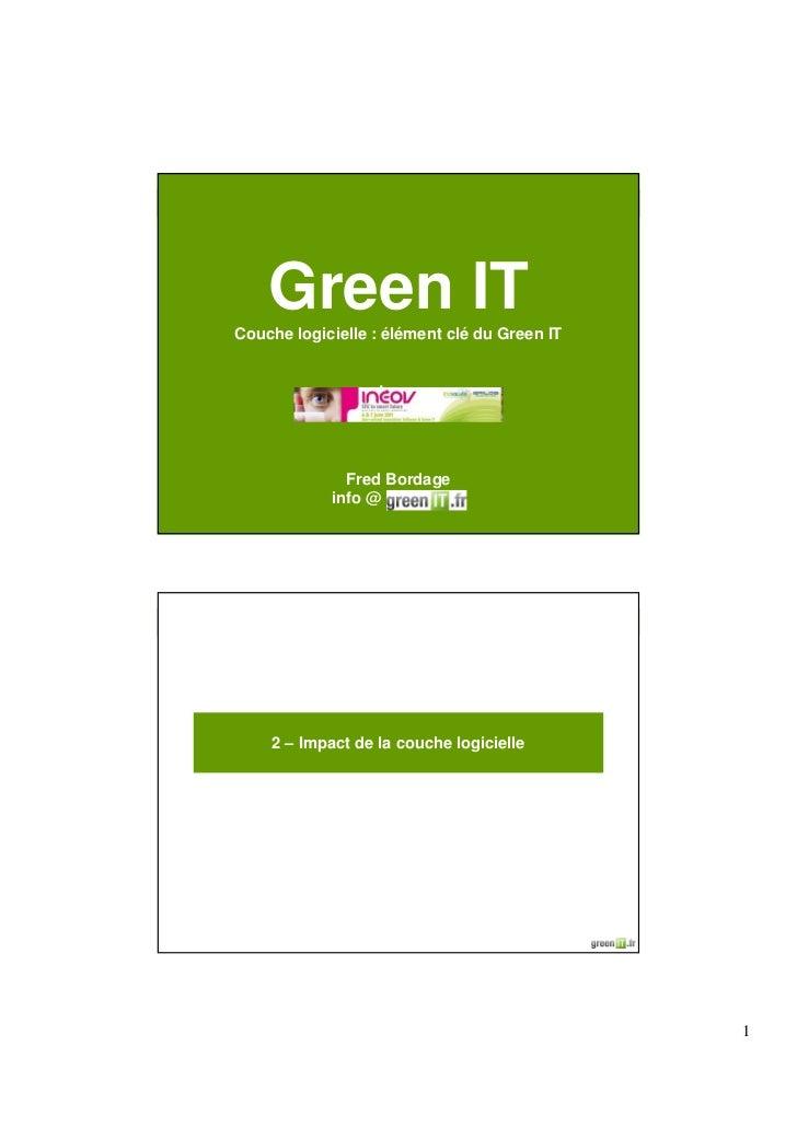 Green ITCouche logicielle : élément clé du Green IT                  Logo              Fred Bordage            info @     ...